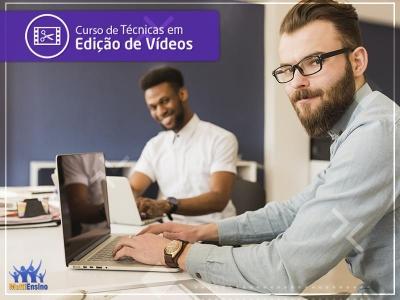 Curso de Técnicas em Edição de Vídeos - Veja detalhes