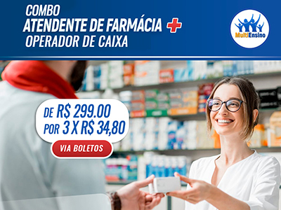 Atendente de Farmácia mais Operador de caixa - Veja detalhes:
