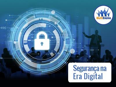 Segurança na era digital - Veja detalhes